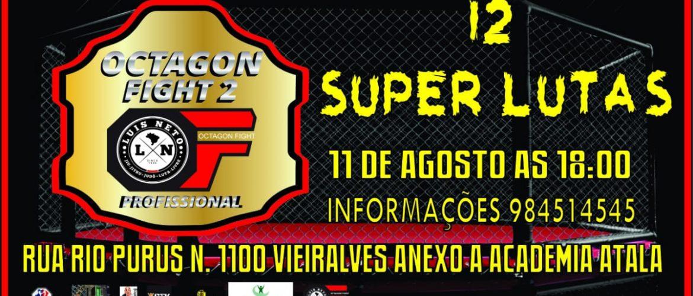 Segunda edição do Octagon Fight Combat acontece no dia 11 de agosto