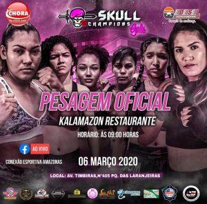 Pesagem do Skull Champions Girls será nesta sexta-feira (06/03), no Kalamazon Club